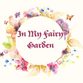 In My Fairy Garden